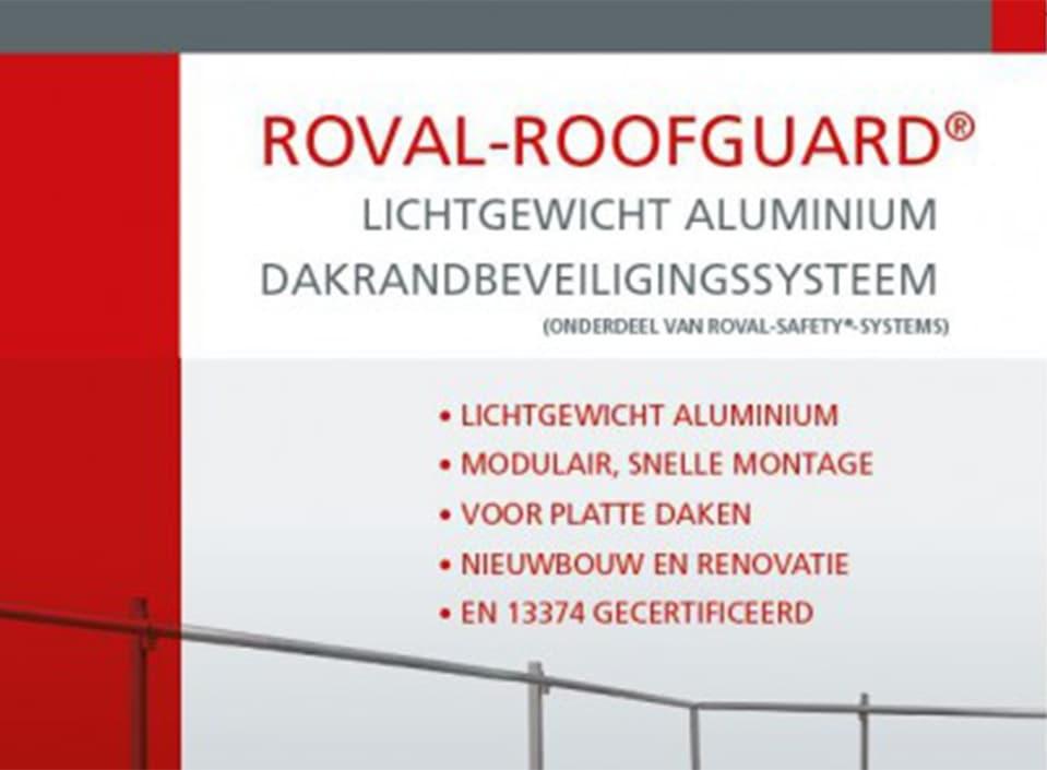 Alle aandacht voor de Roval-RoofGuard®